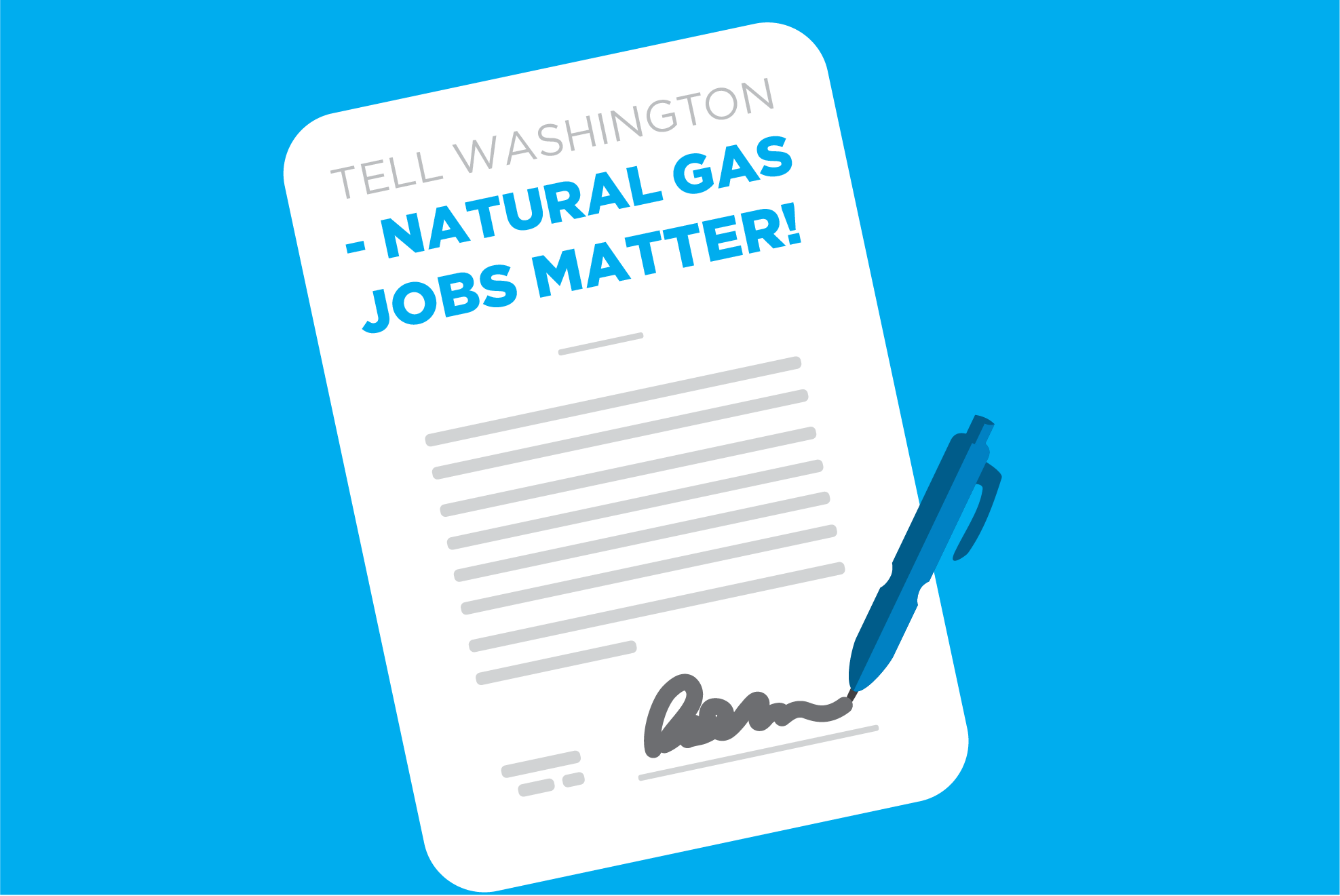 Tell Washington to Support Natural Gas Jobs
